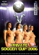 Private Black Label #44 - Soccer Cup 2006