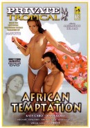 Private Tropical #28 - African Temptation