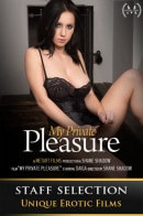 Daiga in My Private Pleasure (Members Only) video from METMOVIES by Shane Shadow