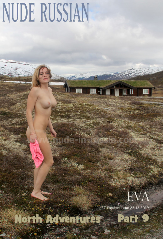 Eva in North Adventures Part 9 gallery from NUDE-IN-RUSSIA