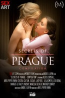 Whitney Conroy, Lexi Dona, Leila Smith, Lady Dee, Alexis Crystal, Tracy Lindsay, Cristal Caitlin, Elisa B, Ariel Piper Fawn, Margot A, Vanessa Decker in Secrets Of Prague