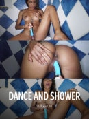 Dance And Shower